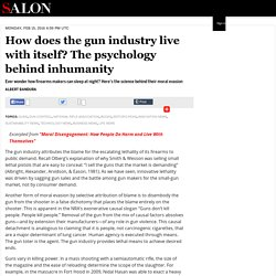 How does the gun industry live with itself? The psychology behind inhumanity