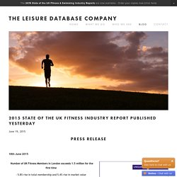 2015 State of the UK Fitness Industry Report Published Yesterday — The Leisure Database Company