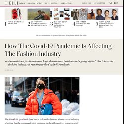 How The Fashion Industry Is Reacting To The Covid-19 Pandemic