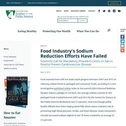 CSPI 13/05/13 Food Industry's Sodium Reduction Efforts Have Failed