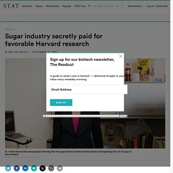Sugar industry secretly paid for favorable Harvard research
