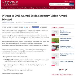 Winner of 2015 Annual Equine Industry Vision Award Selected