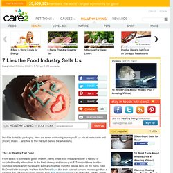 7 Lies the Food Industry Sells Us