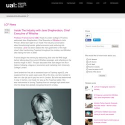 Inside The Industry with Jane Shepherdson, Chief Executive of Whistles