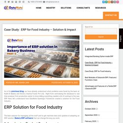 Case Study : ERP for Food Industry - Solution & Impact