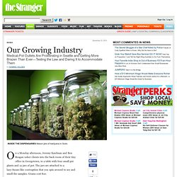 Our Growing Industry by Dominic Holden - News