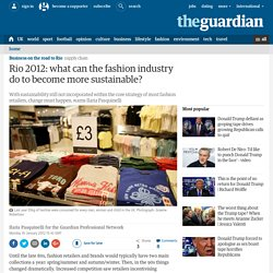 Rio 2012: what can the fashion industry do to become more sustainable?