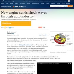 New engine shakes up auto industry - Technology & science - Innovation