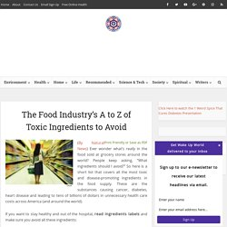 The Food Industry's A to Z of Toxic Ingredients to Avoid