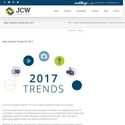 New Industry Trends for 2017 - JCW