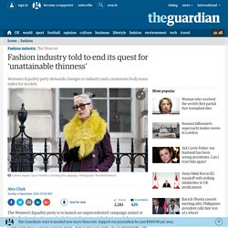 Fashion industry told to end its quest for 'unattainable thinness'