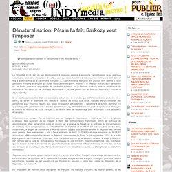 Dénaturalisation: Pétain l'a fait, Sarkozy veut l'imposer