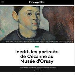 Inédit, les portraits de Cézanne au Musée d'Orsay