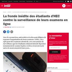 La fronde inédite des étudiants d'HEC contre la surveillance de leurs examens en ligne