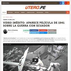 -VIDEO INÉDITO: Aparece película de 1941 sobre la Guerra con Ecuador