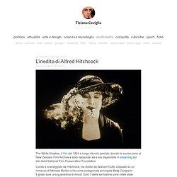 L'inedito di Alfred Hitchcock . Tiziano Caviglia Blog