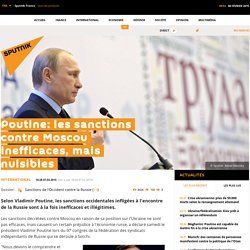 Poutine: les sanctions contre Moscou inefficaces, mais nuisibles