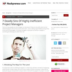 7 Deadly Sins Of Highly Inefficient Project Managers