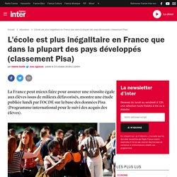 L'école est plus inégalitaire en France que dans la plupart des pays développés (classement Pisa)