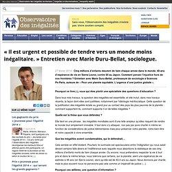 «Il est urgent et possible de tendre vers un monde moins inégalitaire.» Entretien avec Marie Duru-Bellat, sociologue.