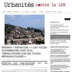Entretien / «Les villes ultramarines sont plus inégalitaires que les villes métropolitaines»