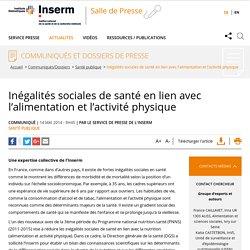 INSERM - AVRIL 2014 - Inégalités sociales de santé en lien avec l'alimentation et l'activité physique - Expertise collective