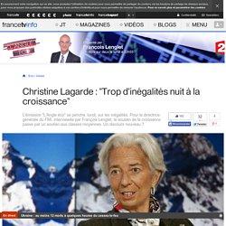"""Christine Lagarde : """"Trop d'inégalités nuit à la croissance"""""""