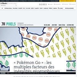 «Pokémon Go» : les multiples facteurs des inégalités géographiques