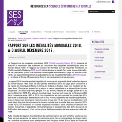 Rapport sur les inégalités mondiales 2018. Wid.world. Décembre 2017.