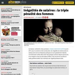 Inégalités de salaire : la triple pénalité des femmes
