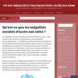 TPE SCP: Inégalités et Politiques pour l'Accès aux Soins
