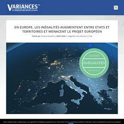 En Europe, les inégalités augmentent entre Etats et territoires et menacent le projet européen