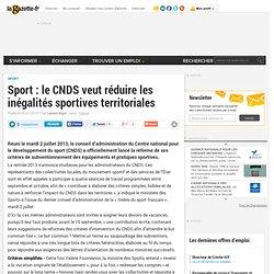 Sport : le CNDS veut réduire les inégalités sportives territoriales