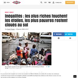 négalités : les plus riches touchent les étoiles, les plus pauvres restent cloués au sol