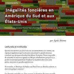 Inégalités foncières en Amérique du Sud et aux États-Unis - Agnès Stienne - Visionscarto
