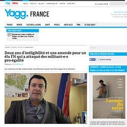 Deux ans d'inéligibilité et une amende pour un élu FN qui a attaqué des militant-e-s pro-égalité - Yagg