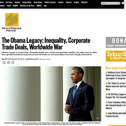 The Obama Legacy: Inequality, Corporate Trade Deals, Worldwide War