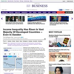 Income Inequality Has Risen In Vast Majority Of Developed Countries