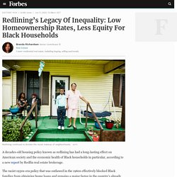 Redlining's Legacy Of Inequality: Low Homeownership Rates, Less Equity For Black Households