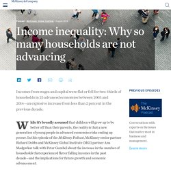 Income inequality: Why so many households are not advancing