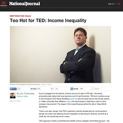 Too Hot for TED: Income Inequality - Jim Tankersley