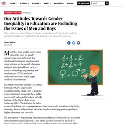Our Attitudes Towards Gender Inequality in Education are Excluding the Issues of Men and Boys – The University Times