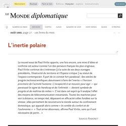 L'inertie polaire, par Ignacio Ramonet (Le Monde diplomatique, août 1990)