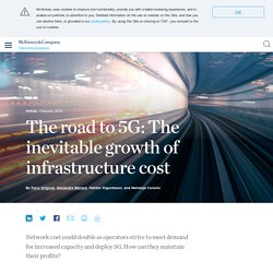 The road to 5G: The inevitable growth of infrastructure cost