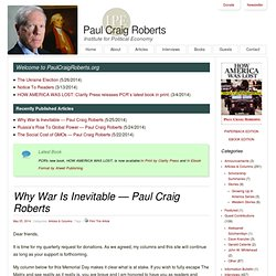 Why War Is Inevitable -- Paul Craig Roberts