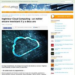 Ingénieur Cloud Computing : un métier encore inexistant il y a deux ans