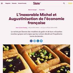 L'inexorable Michel et Augustinisation de l'économie française