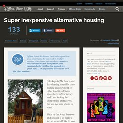 Super inexpensive alternative housing