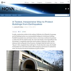 A Tested, Inexpensive Way to Protect Buildings from Earthquakes — NOVA Next