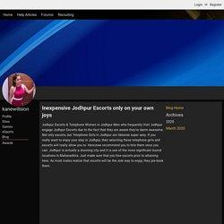Inexpensive Jodhpur Escorts only on your own joys